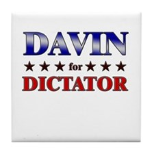 DAVIN for dictator Tile Coaster
