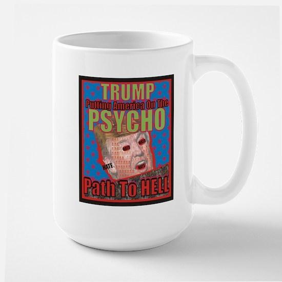 Psycho Trump Mugs