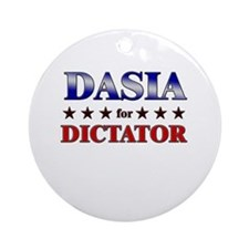 DASIA for dictator Ornament (Round)