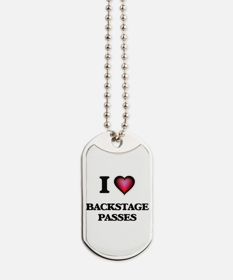 I Love Backstage Passes Dog Tags