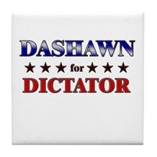 DASHAWN for dictator Tile Coaster