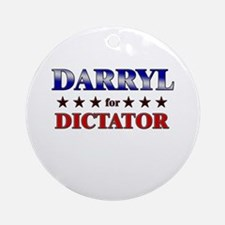 DARRYL for dictator Ornament (Round)