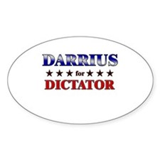 DARRIUS for dictator Oval Decal