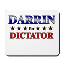 DARRIN for dictator Mousepad