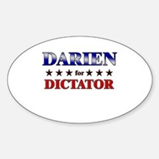 DARIEN for dictator Oval Decal