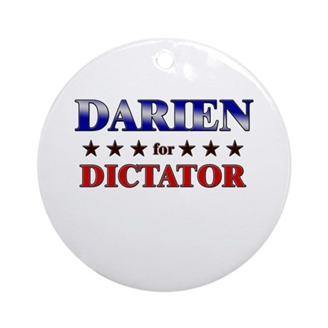 DARIEN for dictator Ornament (Round)