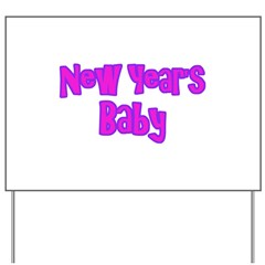 New Year Baby Girl Gifts Yard Sign