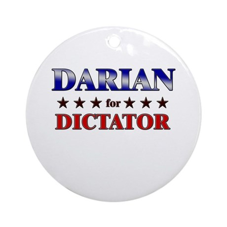DARIAN for dictator Ornament (Round)