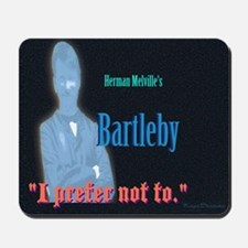 Bartleby Mousepad