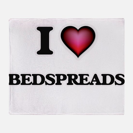 I Love Bedspreads Throw Blanket
