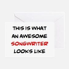 awesome songwriter Greeting Card