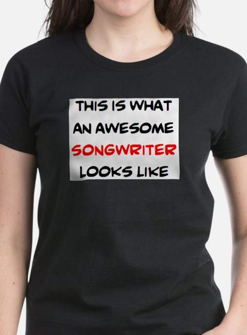 awesome songwriter Tee