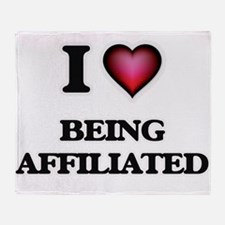 I Love Being Affiliated Throw Blanket