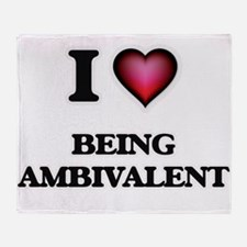 I Love Being Ambivalent Throw Blanket