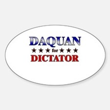 DAQUAN for dictator Oval Decal