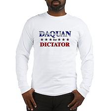 DAQUAN for dictator Long Sleeve T-Shirt