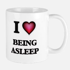 I Love Being Asleep Mugs