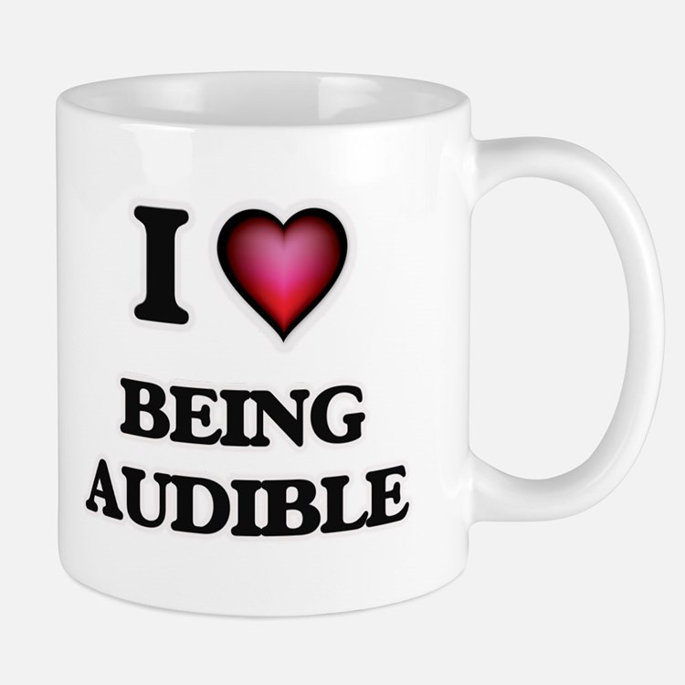 I Love Being Audible Mugs
