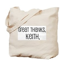Great thanks, Keith. Tote Bag