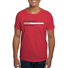 Brain loading, please wait T-Shirt