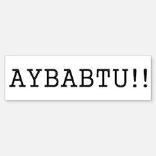 AYBABTU!! Bumper Car Car Sticker
