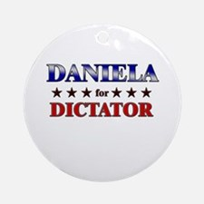 DANIELA for dictator Ornament (Round)