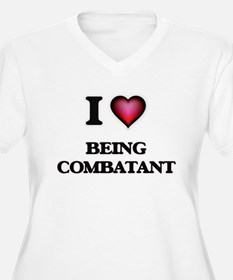 I love Being Combatant Plus Size T-Shirt