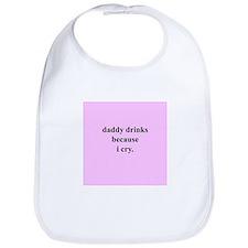 Daddy Drinks... (Pink) Bib