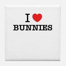 I Love BUNNIES Tile Coaster