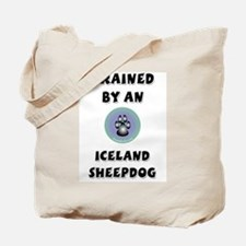Trained by an Iceland Sheepdo Tote Bag