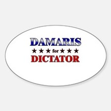 DAMARIS for dictator Oval Decal