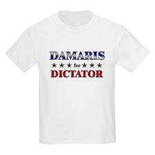 DAMARIS for dictator T-Shirt