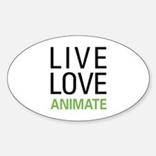 Live Love Animate Sticker (Oval)