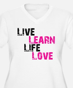LIVE LEARN LIFE LOVE T-Shirt