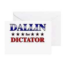 DALLIN for dictator Greeting Card