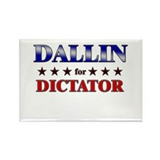 DALLIN for dictator Rectangle Magnet