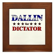 DALLIN for dictator Framed Tile