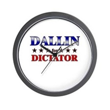 DALLIN for dictator Wall Clock