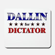 DALLIN for dictator Mousepad