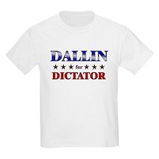 DALLIN for dictator T-Shirt