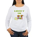 Lucky in Love Women's Long Sleeve T-Shirt