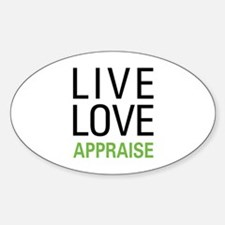 Live Love Appraise Decal
