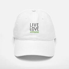 Live Love Appraise Baseball Baseball Cap