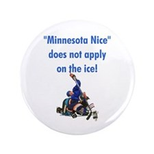 "Minnesota Nice 3.5"" Button"