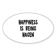 Happiness is being Hagen Oval Stickers