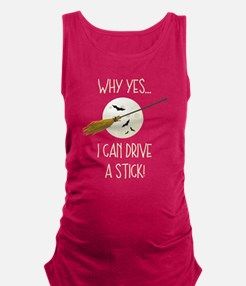 Drive A Stick Broom Maternity Tank Top