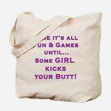 Girls Kick Butt Tote Bag