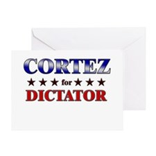 CORTEZ for dictator Greeting Card