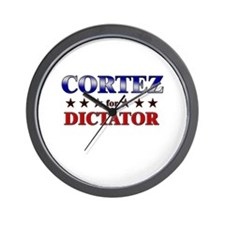 CORTEZ for dictator Wall Clock