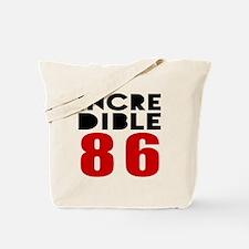 Incredible 86 Birthday Tote Bag